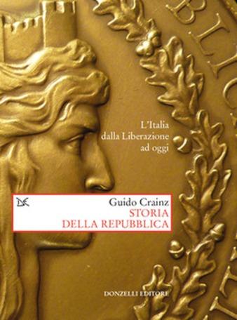 Guido Crainz, Storia della Repubblica (dettaglio copertina), Donzelli Editore, Roma, 2016 (immagine presa dal web - http://www.donzelli.it/)
