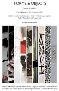 Mostra Collettiva Forms & Object - A cura di: Franko B - http://www.palazzolucarini.it/
