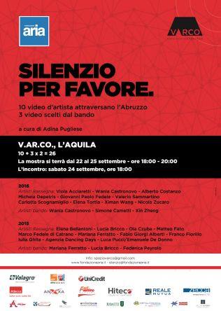 Silenzio per favore. 10 +3 x 2 = 26 video d'artista, un unico luogo a cura di Adina Pugliese (locandina) - V.AR.CO. verdiartecontemporanea, L'Aquila - www.v-ar-co.com