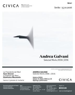 ANDREA GALVANI. SELECTED WORKS 2006 | 2016, 15 ottobre 2016, Galleria CIVICA, Trento (manifesto/banner)