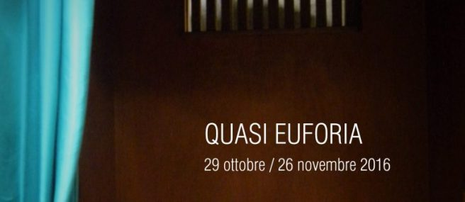 QUASI EUFORIA / FRANCESCO LAURETTA, 29 OTTOBRE 2016, EGG VISUAL ART – LIVORNO
