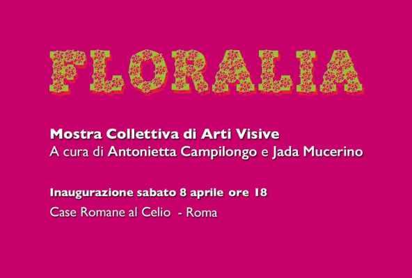 Floralia | Dialogo senza tempo, 8 aprile, Case Romane del Celio -
