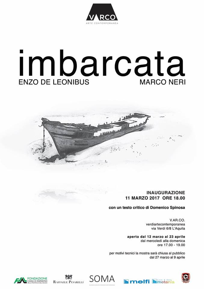 Imbarcata di Enzo De Leonibus e Marco Neri - Testo critico di Domenico Spinosa - V. AR.CO – verdiartecontemporanea (manifesto)