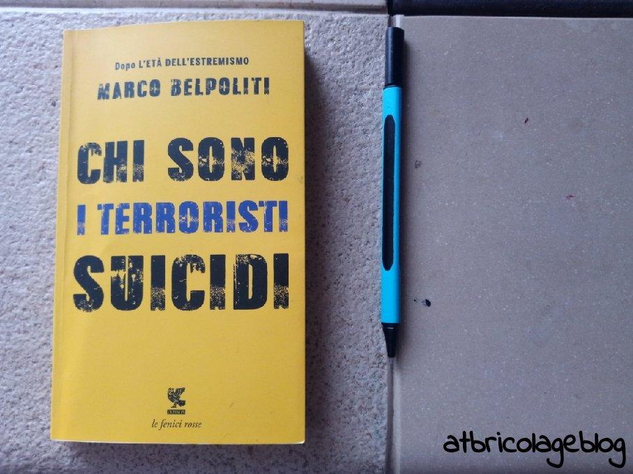 Marco Belpoliti, Chi sono i terroristi suicidi, Guanda, 2017 - ph. Amalia Temperini