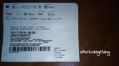 Biglietto, Marina Abramovic. The Cleaner, Palazzo Strozzi, Firenze, Novembre 2018 ph. Amalia Temperini