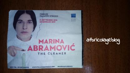 Biglietto mostra Marina Abramvovic. The Cleaner, Palazzo Strozzi, Novembre 2018 ph. Amalia Temperini