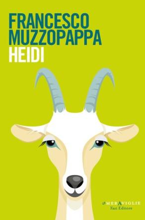 Heidi - Francesco Muzzopappa, Fazi Editore, 2018