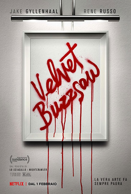 Velvet Buzzsaw diretto da Dan Gilroy (Netflix, 2019)