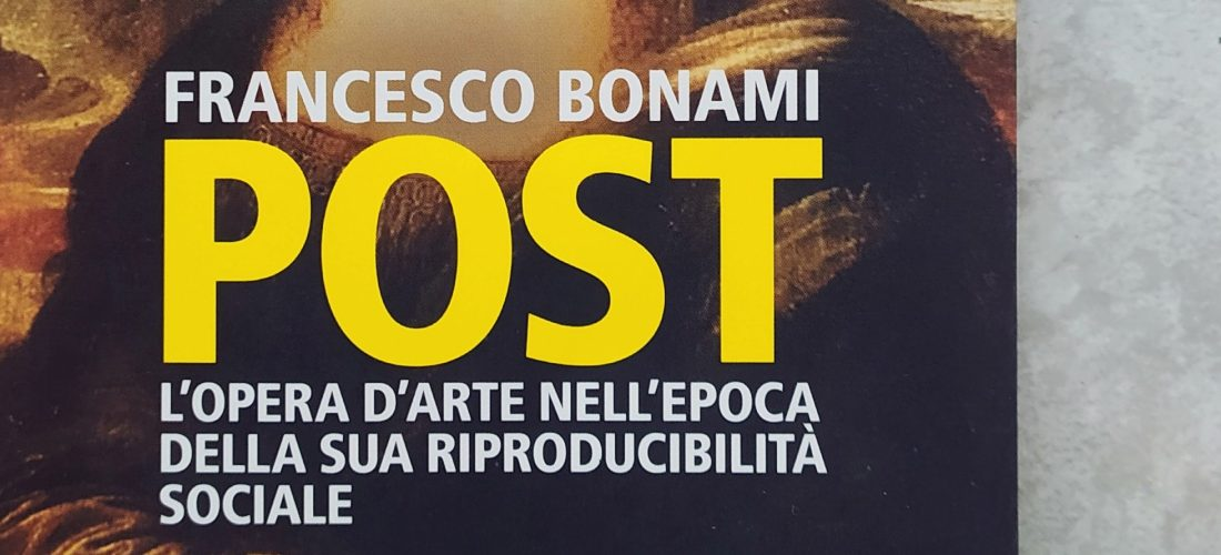 Francesco Bonami - Post. l'opera d'arte nell'epoca della sua riproducibilita sociale, Feltrinelli, 2019 - ph. Amalia Temperini
