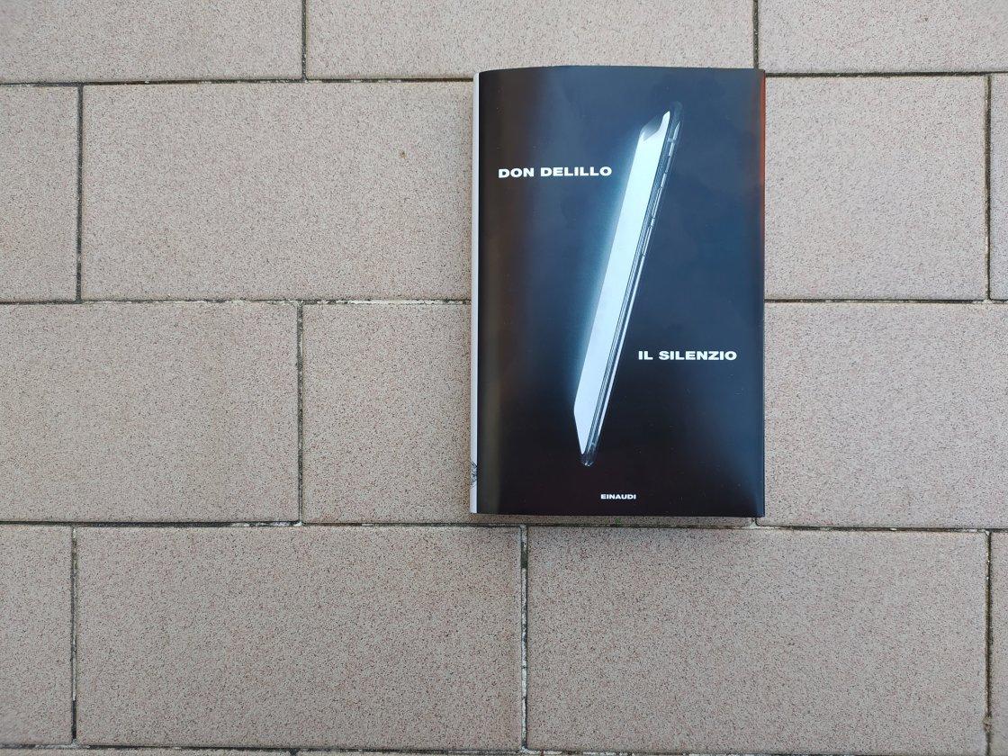 Il silenzio - Don Delillo, Einaudi, 2021 - ph. Amalia Temperini