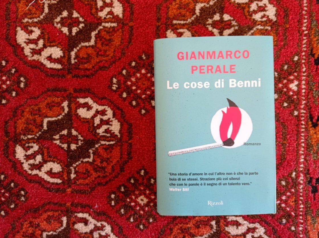 Le cose di Benni - Gianmarco Perale, Rizzoli, 2021