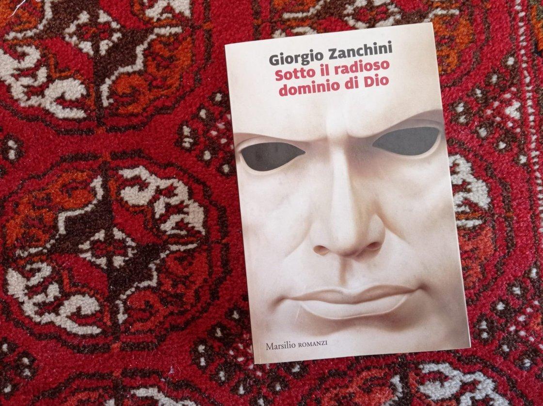 Sotto il radioso dominio di Dio - Giorgio Zanchini, Marsilio, 2020