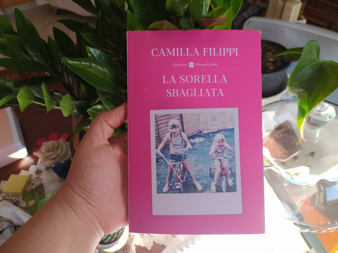 La sorella sbagliata - Camilla Filippi, Harper Collins, 2020 - A.Temperini